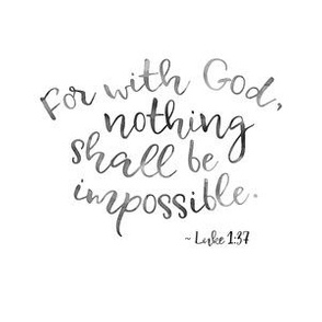 "with God, nothing shall be impossible (6x6"",  B&W watercolor)"