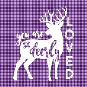 "2 yards 54"" you are so deerly loved panel - purple plaid"