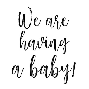 We are having a baby! - Fat Quarter
