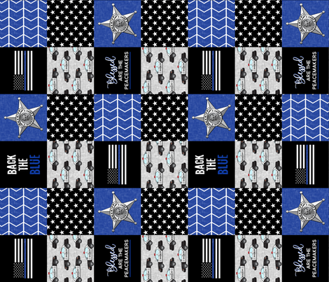 "(3"" small scale) Sheriff Patchwork  - Blessed are the peacemakers - thin blue line - back the blue wholecloth (90) fabric by littlearrowdesign on Spoonflower - custom fabric"