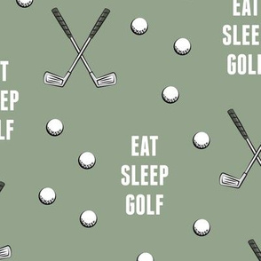 eat sleep golf - sage