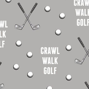 crawl walk golf - grey