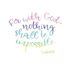 "with God, nothing shall be impossible (6x6"",  rainbow watercolor)"