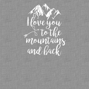 Love You to the mountains - Grey Linen - 2 Yard Minky Layout
