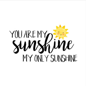 18 inch You are my sunshine with guides