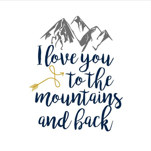 18 inch love you to the mountains & back with guides