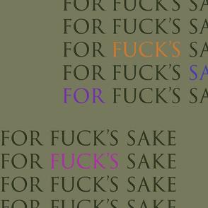 For Fuck's Sake - Olive