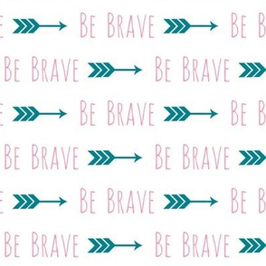 Be Brave-Pink