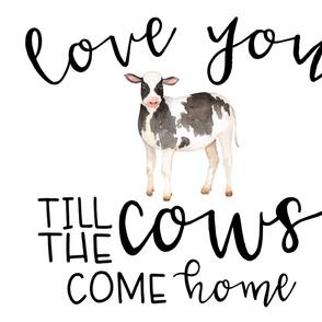 Farm//Love you till the cows come home - 1 Yard Panel (cotton)