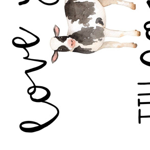 Farm//Love you till the cows come home - 1 Yard Rotated (Cotton)