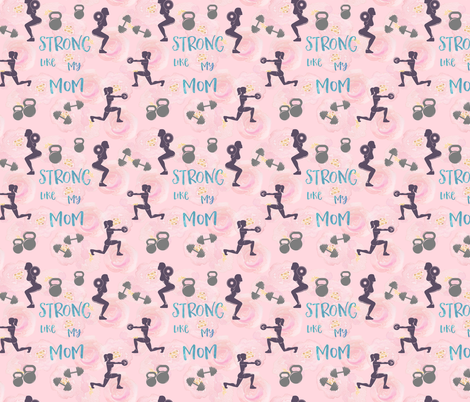 Strong mom, gym and fitness, crossfit,  fabric by lub_by_lamb on Spoonflower - custom fabric
