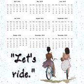 Lets Ride  2018 Calendar