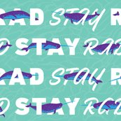 Stay-rad_teal_26x26_300dpi_shop_thumb