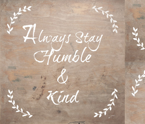 Humble Kind fabric by stitchofcomfort on Spoonflower - custom fabric