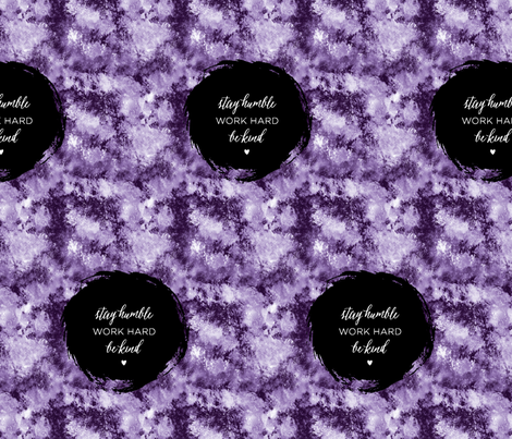 stay humble, work hard, be kind_purple watercolor fabric by ascholzendesigns on Spoonflower - custom fabric