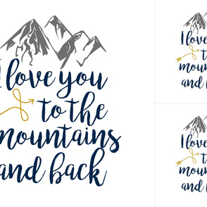 Love you to the mountains - Blanket/Lovey Combo - WITH GUIDES