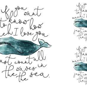 1 blanket + 2 loveys: teal whale // if you want to know how much I love you // no lines