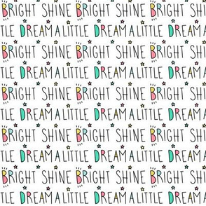 daydreamer dream a little shine bright words