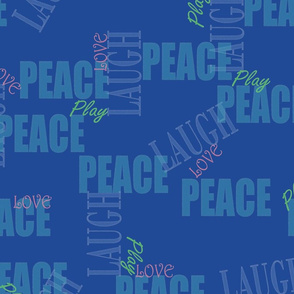 Peace Love Laugh Play Graphic