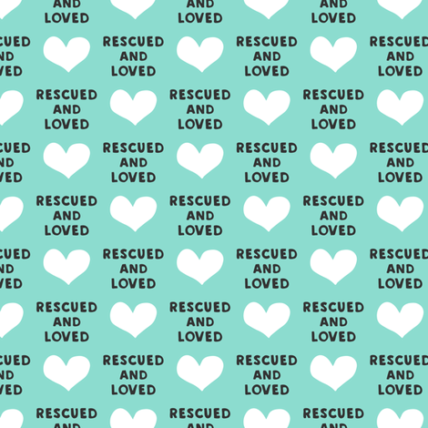 rescued and loved - aqua fabric by littlearrowdesign on Spoonflower - custom fabric