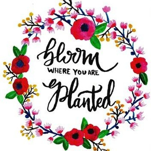 Watercolor_Bloom where you are planted wreath