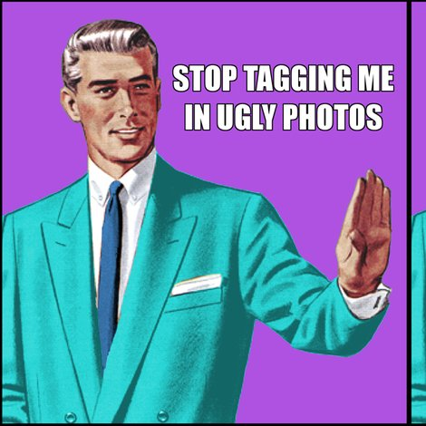 grammar correction guy man office stop tagging me in ugly ...