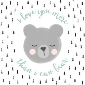 "27"" (half yard minky) I love you more than I can bear - grey"