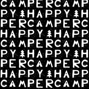 Happy Camper - Black & White