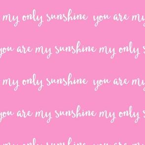 Sunshine - pink