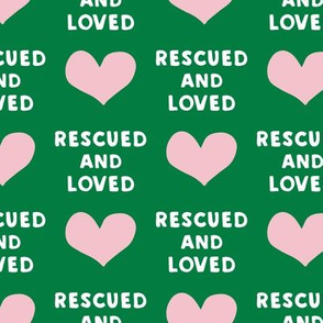 (large scale) rescued and loved - green C18BS