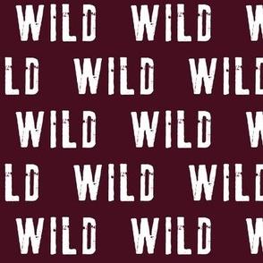 WILD (Burgundy)