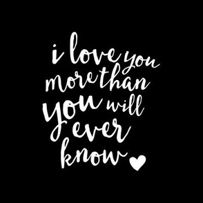 "8"" quilt block - I love you more than you will ever know (black) C18BS"