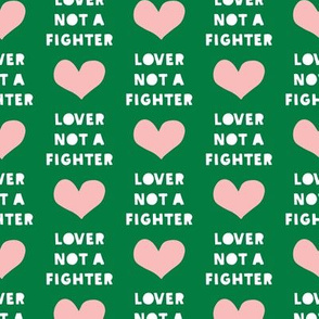 lover not a fighter (green)