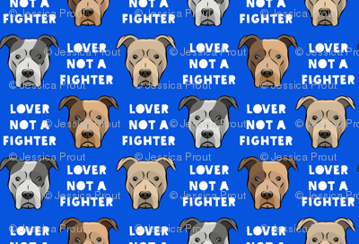 lover not a fighter - pit bull on blue