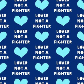 lover not a fighter (blue)