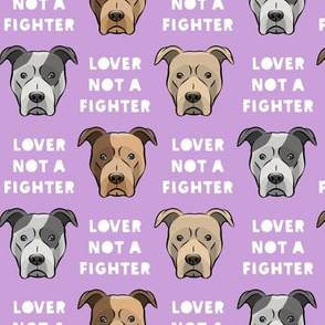 lover not a fighter - pit bull on purple