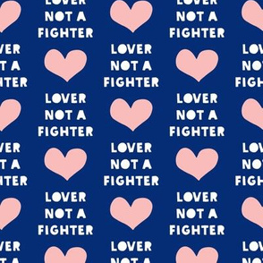 lover not a fighter - pink and blue