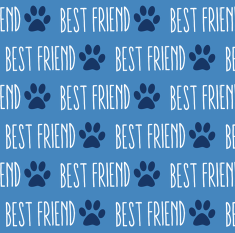 My Best Friend is a Dog Blue fabric by brainsarepretty on Spoonflower - custom fabric
