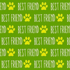 My Best Friend is a Dog Green