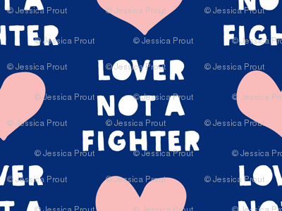 (large scale) lover not a fighter - pink and blue C18BS