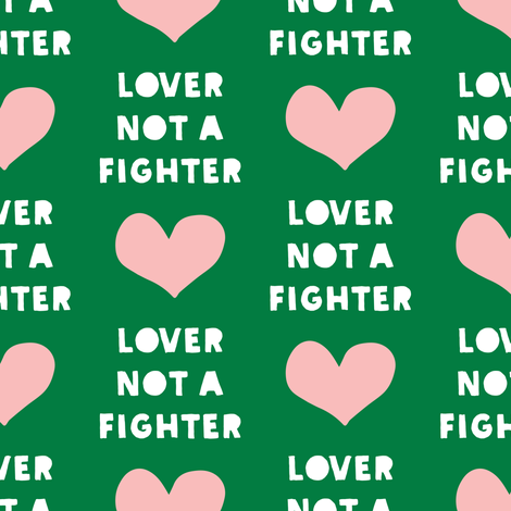 (large scale)lover not a fighter (green) C18BS  fabric by littlearrowdesign on Spoonflower - custom fabric