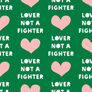 (large scale)lover not a fighter (green) C18BS