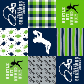 Football//Hustle Hit Never Quit - Seahawks colours - wholecloth Cheater Quilt - Rotated