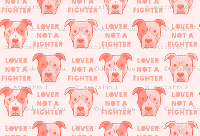 lover not a fighter - pit bull in pink