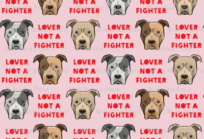 lover not a fighter - pit bull on pink (red text)