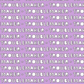 Troublemaker (purple)