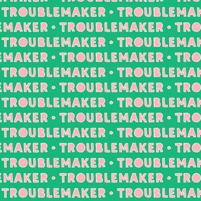 Troublemaker (pink & green)