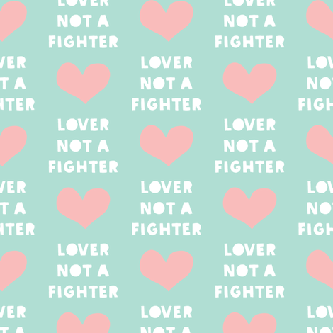 lover not a fighter - pink and aqua fabric by littlearrowdesign on Spoonflower - custom fabric