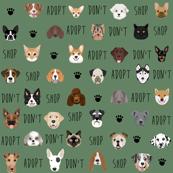 adopt don't shop dog fabric green