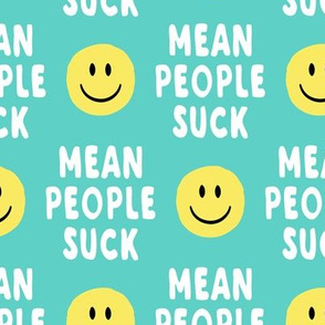 mean people suck - aqua vertical